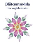 DL Gratis DIY Familiy Blütenmandala English version
